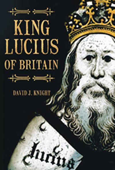 New book reclaims Britain's earliest Christian monarch from the realm of myth and legend